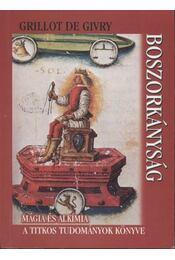 Boszorkányság, mágia és alkímia - Régikönyvek