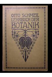 Lehrbuch der Botanik für höhere Lehranstalten und die Hand des Lehrers, sowie für alle Freunde der Natur - Régikönyvek