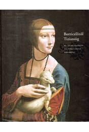 Botticellitől Tizianóig - Régikönyvek