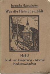 Was die Heimat erzahlt - Brauner, Franz - Régikönyvek