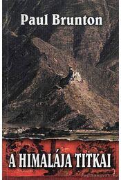A Himalája titkai - Brunton, Paul - Régikönyvek