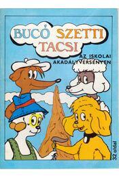 Bucó Szetti Tacsi - Az iskolai akadályversenyen - Régikönyvek