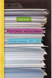 Folytonos változásban - A Kortárs története, 1957-2017 - Buda Attila - Régikönyvek