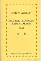 Magyar irodalmi repertórium 2003 - Buda Attila - Régikönyvek