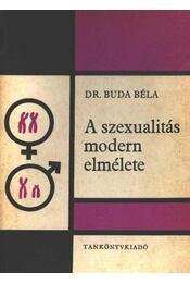 A szexualitás modern elmélete - Buda Béla - Régikönyvek