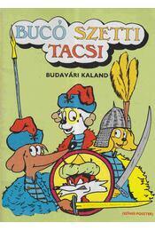 Bucó Szetti Tacsi - Budavári kaland - Marosi László - Régikönyvek