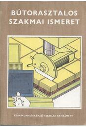 Bútorasztalos szakmai ismeret - Régikönyvek