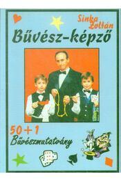 Bűvész-képző (dedikált) - Sinka Zoltán - Régikönyvek