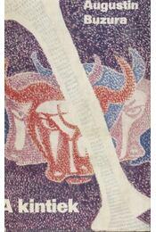 A kintiek - Buzura, Augustin - Régikönyvek