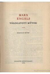 Marx-Engels válogatott művek I-II. 1963 - Régikönyvek