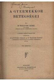 A gyermekgyógyászat vezérfonala I-II. kötet (egyben) 1923 - Régikönyvek