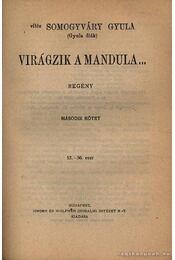 Virágzik a mandula I-II. (egy kötetben) - Régikönyvek