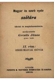 Magyar és szerb nyelv szótára I-II. - Régikönyvek
