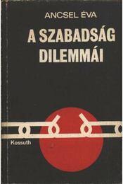 A szabadság dilemmái - Régikönyvek