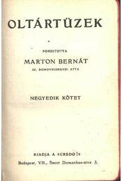 Oltártüzek IV. kötet - Régikönyvek