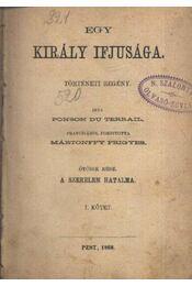 Egy király ifjúsága I-II. kötet - Régikönyvek