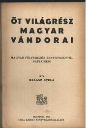 Öt világrész magyar vándorai - Régikönyvek