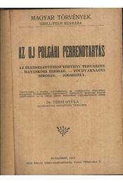 Az új polgári perrendtartás - Régikönyvek