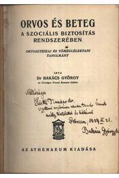 Orvos és beteg a szociális biztosítás rendszerében (dedikált) - Régikönyvek