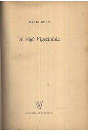 A régi Vígszínház - Régikönyvek