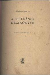 A cselgáncs kézikönyve - Régikönyvek
