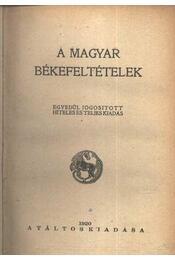 A magyar békefeltételek - Régikönyvek
