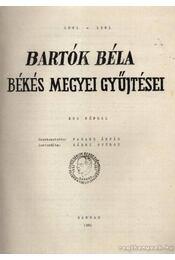 Bartók Béla békés megyei gyűjtései - Régikönyvek
