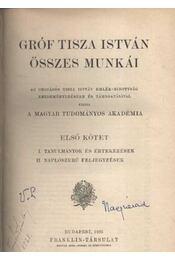 Gróf Tisza István összes munkái I. kötet - Régikönyvek