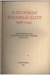 A szlovákiai magyarság élete 1938-1942 - Régikönyvek