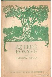 Az erdő könyve - Régikönyvek