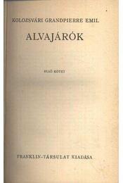 Alvajárók I-II. kötet - Régikönyvek