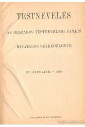 Testnevelés XII. évf. 1939. - Régikönyvek