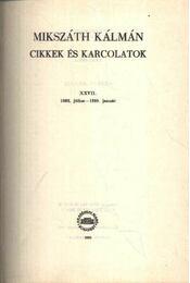 Cikkek és karcolatok XXVII. (Kritikai kiadás) - Régikönyvek