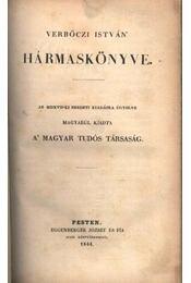 Verbőczi István Hármaskönyve - Régikönyvek