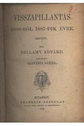 Visszapillantás 2000-ből 1887-dik évre - Régikönyvek
