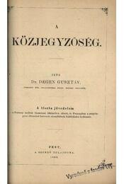 A közjegyzőség - Régikönyvek