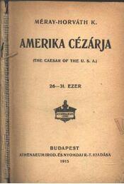Amerika cézárja - Régikönyvek