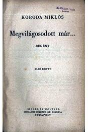 Megvilágosodott már I-II. kötet egybekötve - Régikönyvek