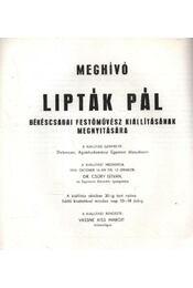 Meghívó Lipták Pál Békéscsabai festőművész kiállításának megnyitására - Régikönyvek