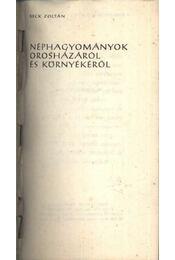 Néphagyományok Orosházáról és környékéről - Régikönyvek