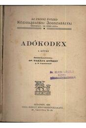 Adókódex I-II. kötet - Régikönyvek