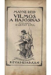 Vilmos, a hajósinas - Régikönyvek
