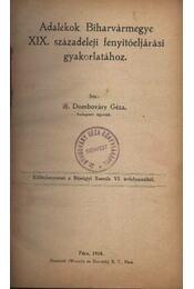 Adalékok Biharvármegye XIX. századeleji fenyitőeljárási gyakorlatához - Régikönyvek