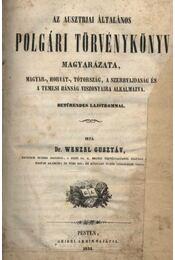 Az ausztriai általános polgári törvénykönyv magyarázata - Régikönyvek