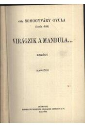 Virágzik a mandula I-II. kötet (egybekötve) - Régikönyvek