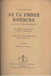 Az új ember kovácsa I-II. - Régikönyvek