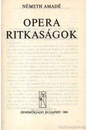 Opera ritkaságok - Régikönyvek