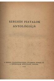 Szegedi fiatalok antológiája - Régikönyvek