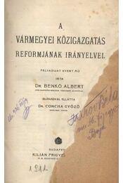 A Vármegyei Közigazgatás Reformjának Irányelvei - Régikönyvek