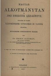 Magyar alkotmánytan és jogi ismeretek kézi-könyve - Régikönyvek